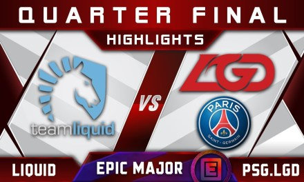 Liquid vs PSG.LGD [EPIC] Quarter Final EPICENTER Major 2019 Highlights Dota 2