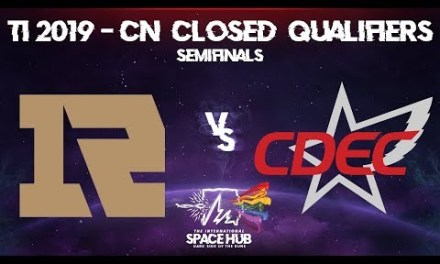 Royal Never Give Up vs CDEC Game 1 – TI9 CN Regional Qualifiers: Semifinals
