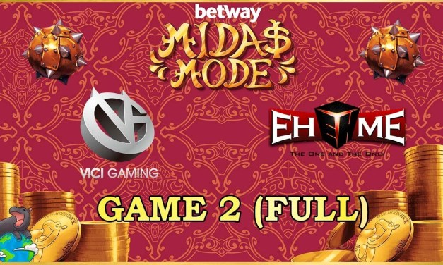 VG vs EHOME CN Semi Finals Game 2 – Betway Midas Mode 2
