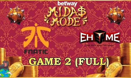EHOME vs Fnatic Game 2 – Betway Midas Mode 2