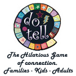 Do Tell the game of learning fun and connection for families kids adults