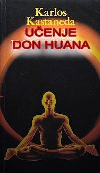 KASTANEDA ne UMIRE (Učenje Don Huana)