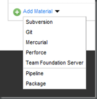 Add Materials Options - Subversion, Git, Mercurial, Performance, Team Foundation Server, Pipeline, Package