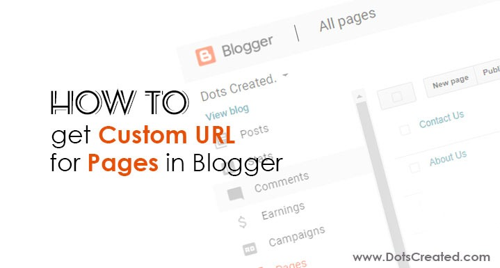 how to setup a custom url for pages in blogger dots created