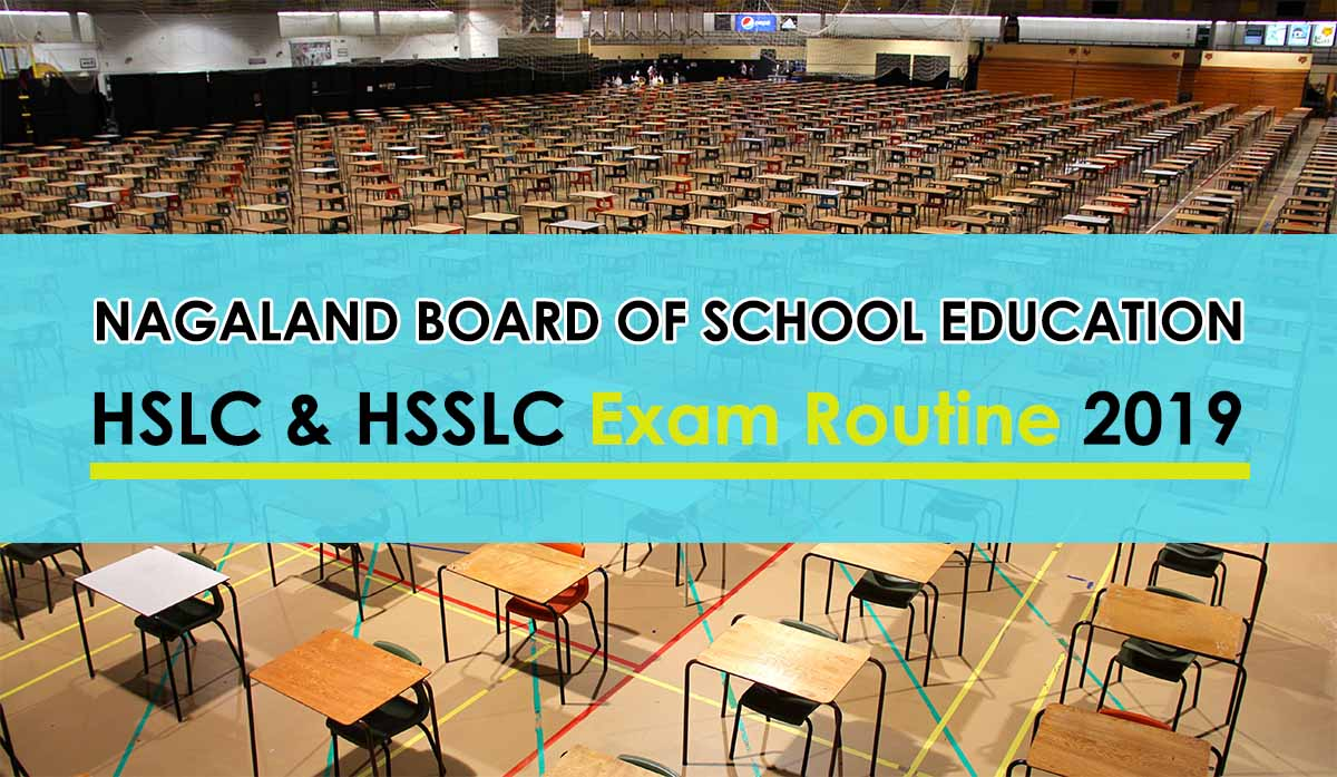 NBSE HSLC and HSSLC routine 2019