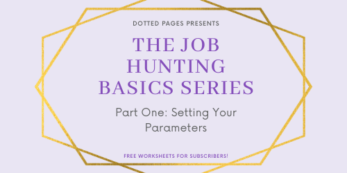Job Hunting Basics Setting Parameters