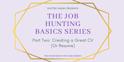 Job Hunting Basics: Creating a Great CV