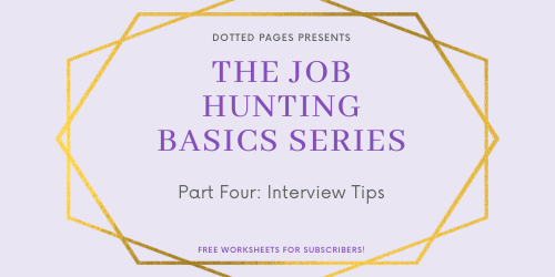 Job Hunting Basics: Interview Tips