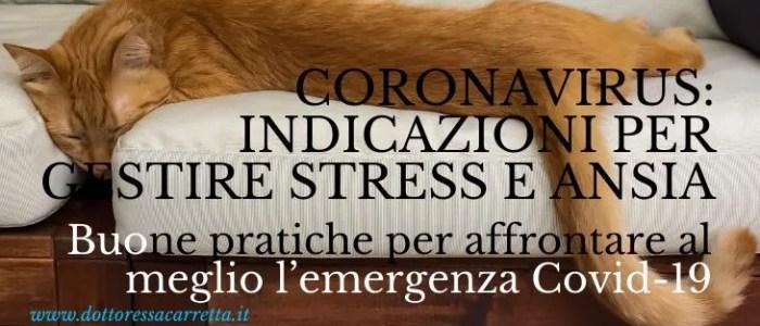 Coronavirus: indicazioni per gestire stress e ansia. Buone pratiche per affrontare al meglio l'emergenza Covid-19