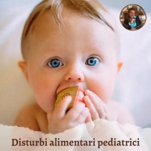 disturbi alimentari fascia pediatrica