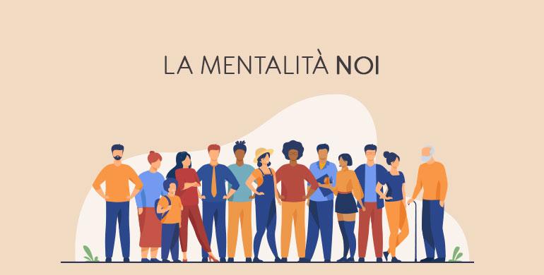 la mentalità NOI - il blog del dottormic
