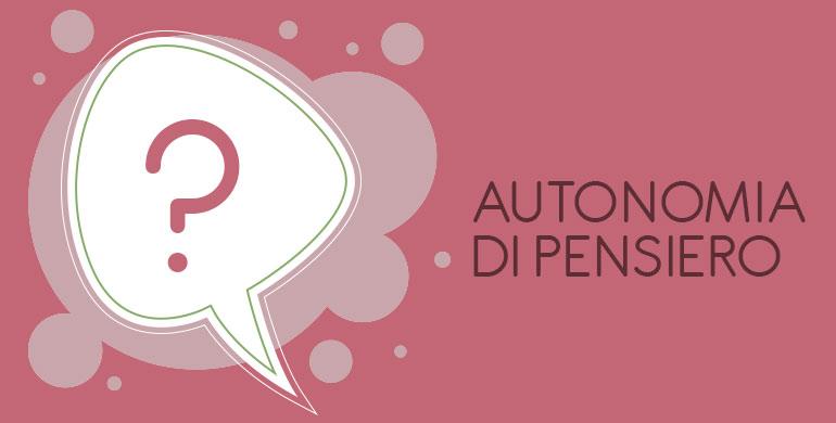 autonomia di pensiero - il blog del dottormic-