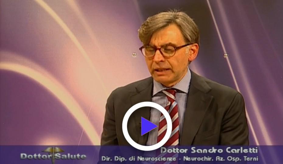 Neurochirurgia tra presente e futuro il dottor Sandro Carletti