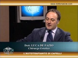 Autotrapianto dei capelli a Dottor Salute con il dottor Luca De Fazio