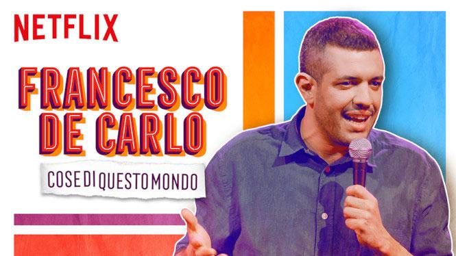 Francesco De Carlo Cose di Questo Mondo ฟรานเชสโก เดอ คาโล บ่นไปเรื่อยเปื่อย (2019)