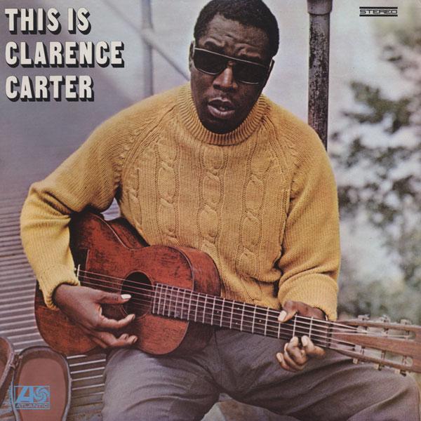 Afbeeldingsresultaat voor Clarence Carter – This is Clarence Carter