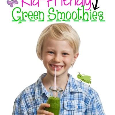 Kid-Friendly Green Smoothies