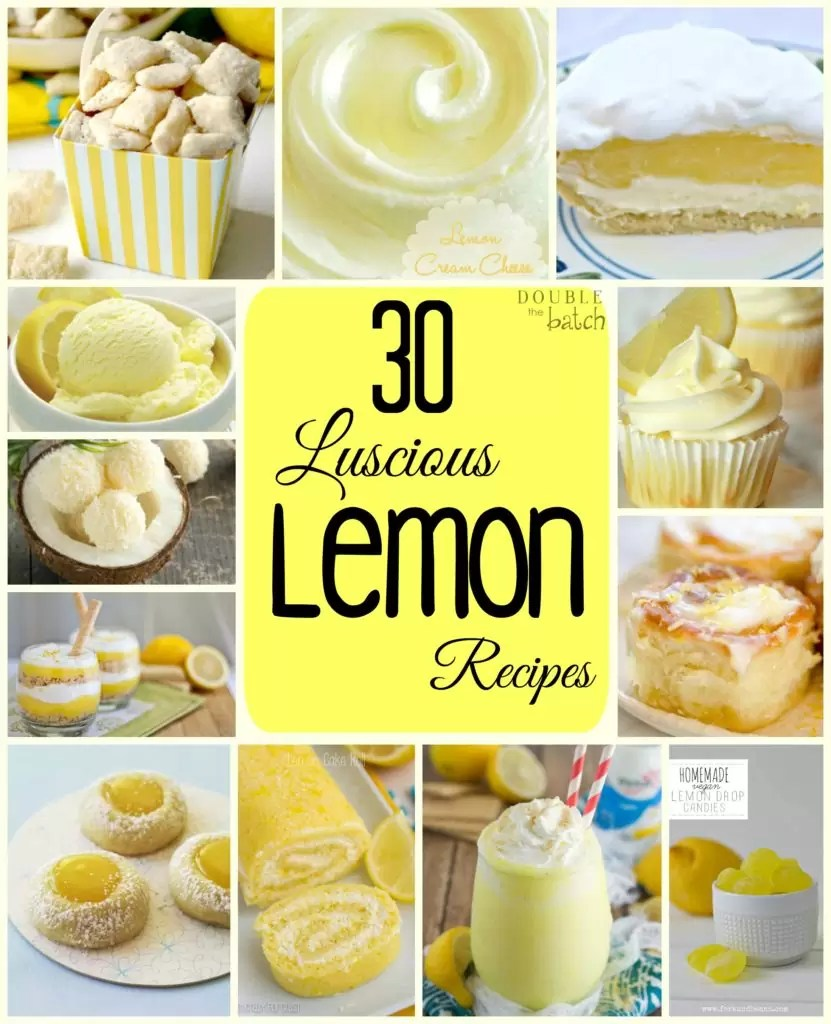30 Luscious Lemon Recipes for my Lemon cravings!
