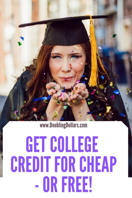 How to Get College Credits For Cheap - or FREE! - Doubling