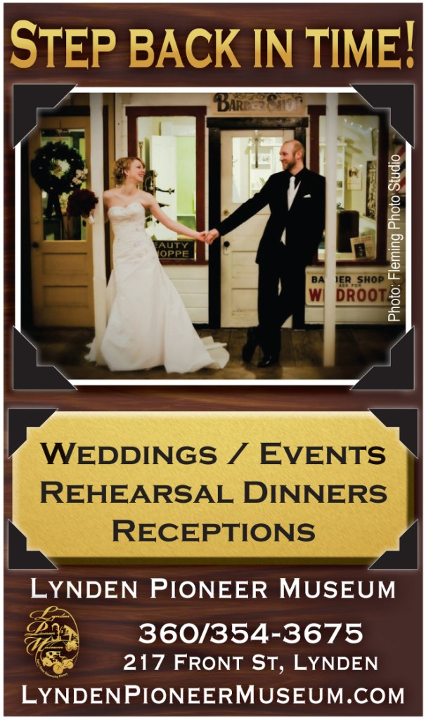 Lynden Pioneer Museum advertisement that ran in the 2014 edition of Pacific Coast Weddings.