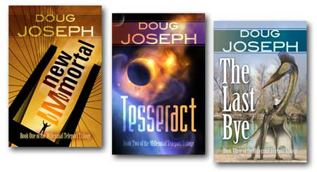 The Millennial Teleport Trilogy, by Doug Joseph