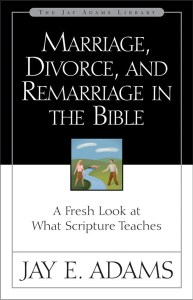 Marriage, Divorce, and Remarriage in the Bible, by Jay E. Adams, available on Amazon.com