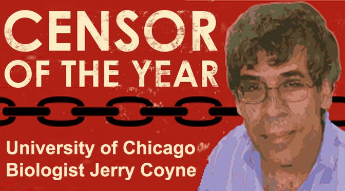 "For Darwin Day 2014, Discovery Institute Will Name University of Chicago Biologist Jerry Coyne as ""Censor of the Year"" – Evolution News & Views"