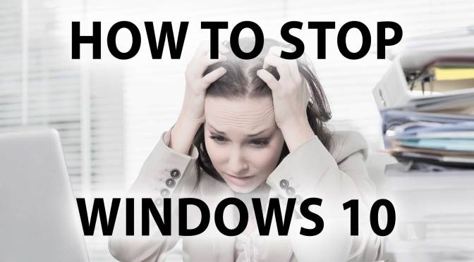 How to Stop Windows 10
