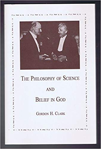 GHC Review 14; Philosophy of Science and Belief in God 2