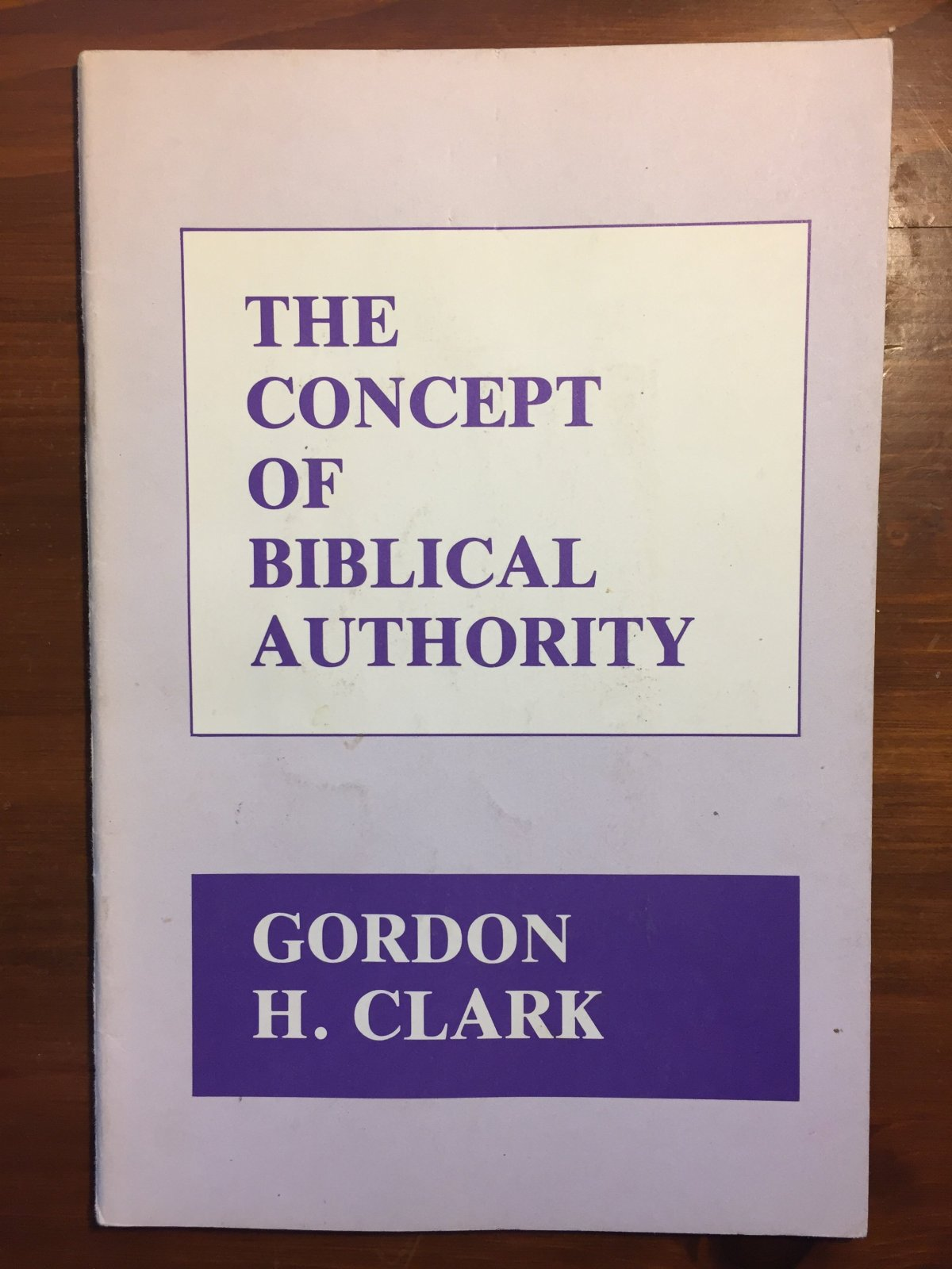 ghc review 26; the concept of biblical authority 1