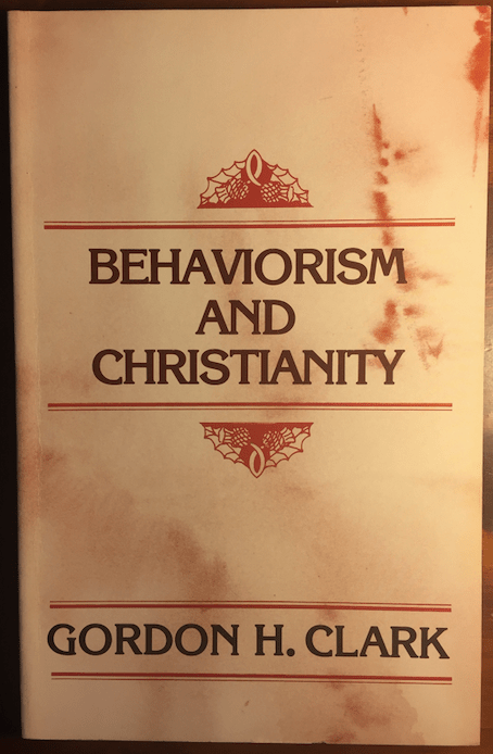 ghc review 30; behaviorism and christianity