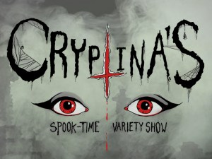 Cryptina's Spook-Time Variety Show