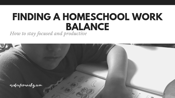 Finding a homeschool and work balance when working from home.