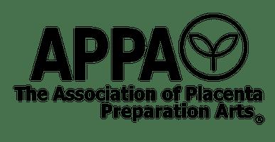 The Association of Placenta Prepraration Arts - Placenta Encapsulation and Postpartum Wellness in Hollister, Gilroy, Morgan Hill, Monterey, Santa Cruz, and the South Bay