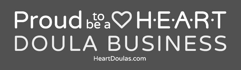 H.E.A.R.T. Doula Businesses | Honest. Ethical. Accountable. Reliable. Thoughtful