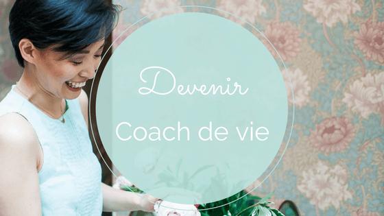 Devenir coach de vie conseils