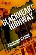 Blackheart Highway by Richard Barre