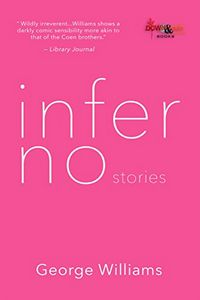 inferno stories by George Williams