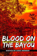 Blood on the Bayou (Bouchercon 2016) by Greg Herren, editor