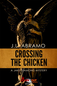 Crossing the Chicken by J.L. Abramo