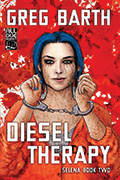 Diesel Therapy by Greg Barth