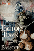 Factory Town by Jon Bassoff