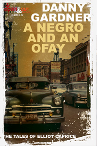 A Negro and an Ofay by Danny Gardner