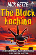 The Black Kachina by Jack Getze