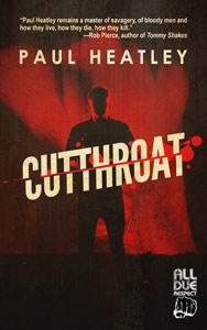Cutthroat by Paul Heatley
