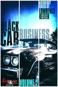 The Black Car Business Volume 2 by Lawrence Kelter, editor