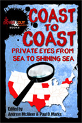Coast To Coast: Private Eyes from Sea to Shining Sea by Paul D. Marks