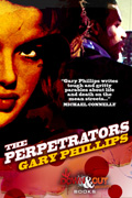 The Perpetrators by Gary Phillips