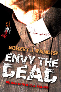 Envy the Dead by Robert J. Randisi