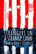 Strangers in a Strange Land by Chris Rhatigan, editor